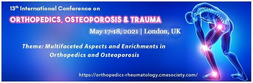 13-я Международная конференция «Ортопедия, остеопороз и травмы». 17-18 мая 2021 г. Лондон, Великобритания